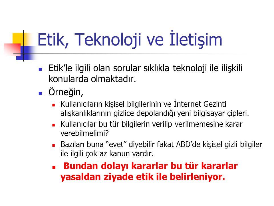 Etik, Teknoloji ve İletişim