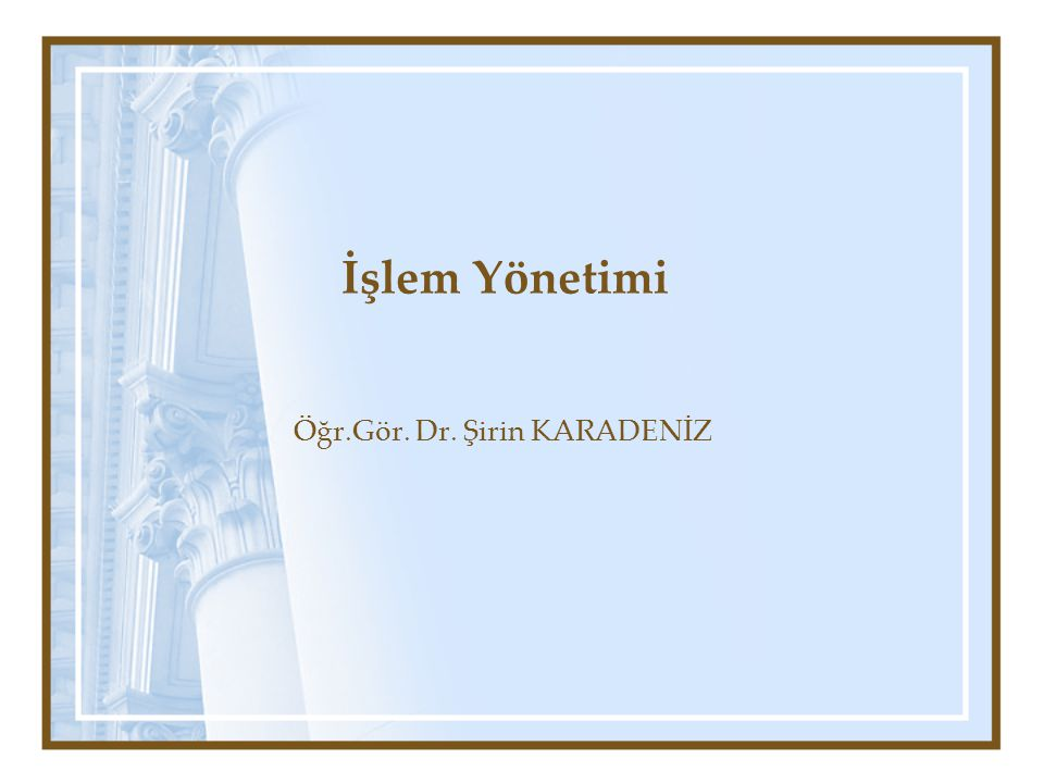 Öğr.Gör. Dr. Şirin KARADENİZ