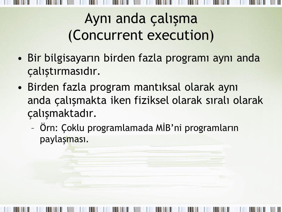 Aynı anda çalışma (Concurrent execution)