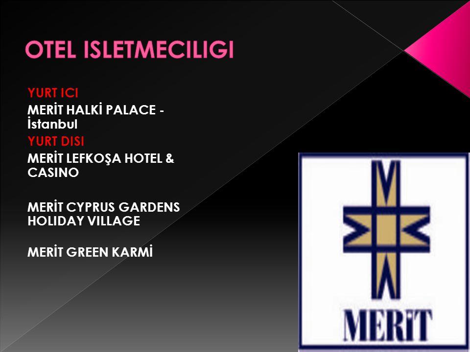 OTEL ISLETMECILIGI YURT ICI MERİT HALKİ PALACE - İstanbul YURT DISI