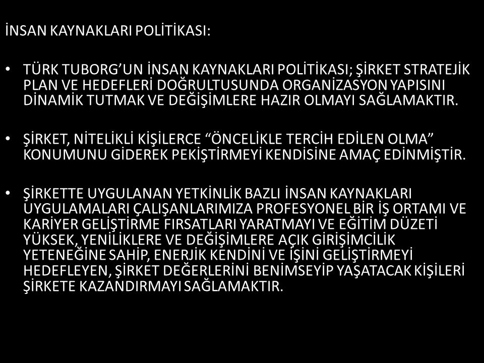 İNSAN KAYNAKLARI POLİTİKASI: