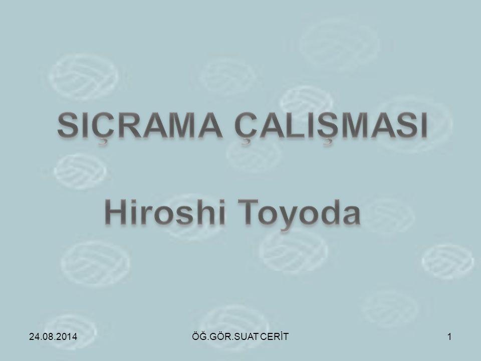 SIÇRAMA ÇALIŞMASI Hiroshi Toyoda