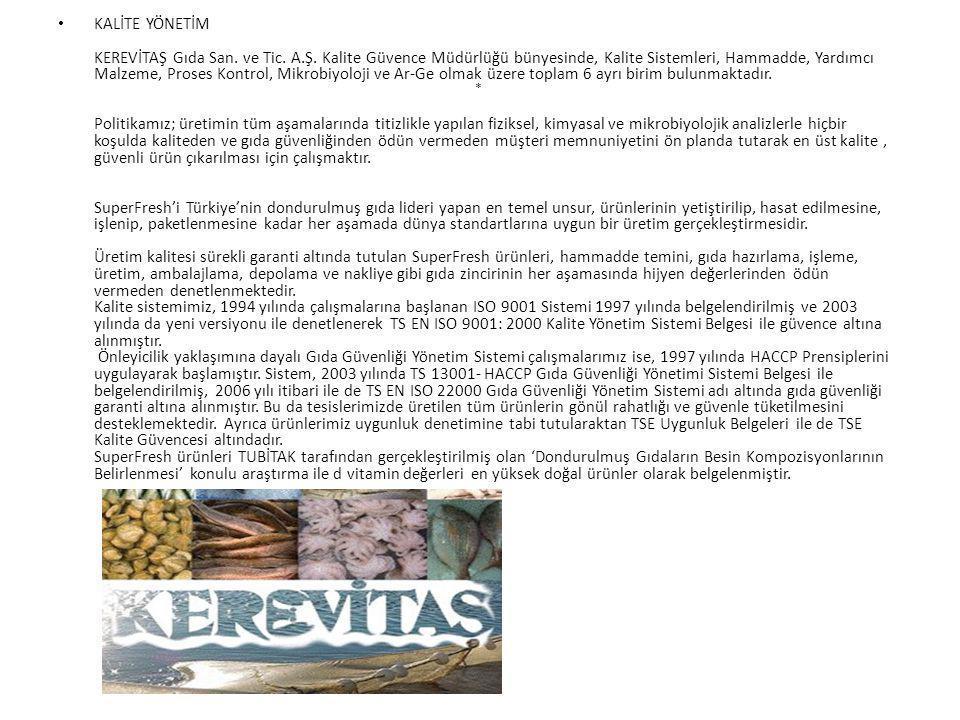 KALİTE YÖNETİM KEREVİTAŞ Gıda San. ve Tic. A. Ş
