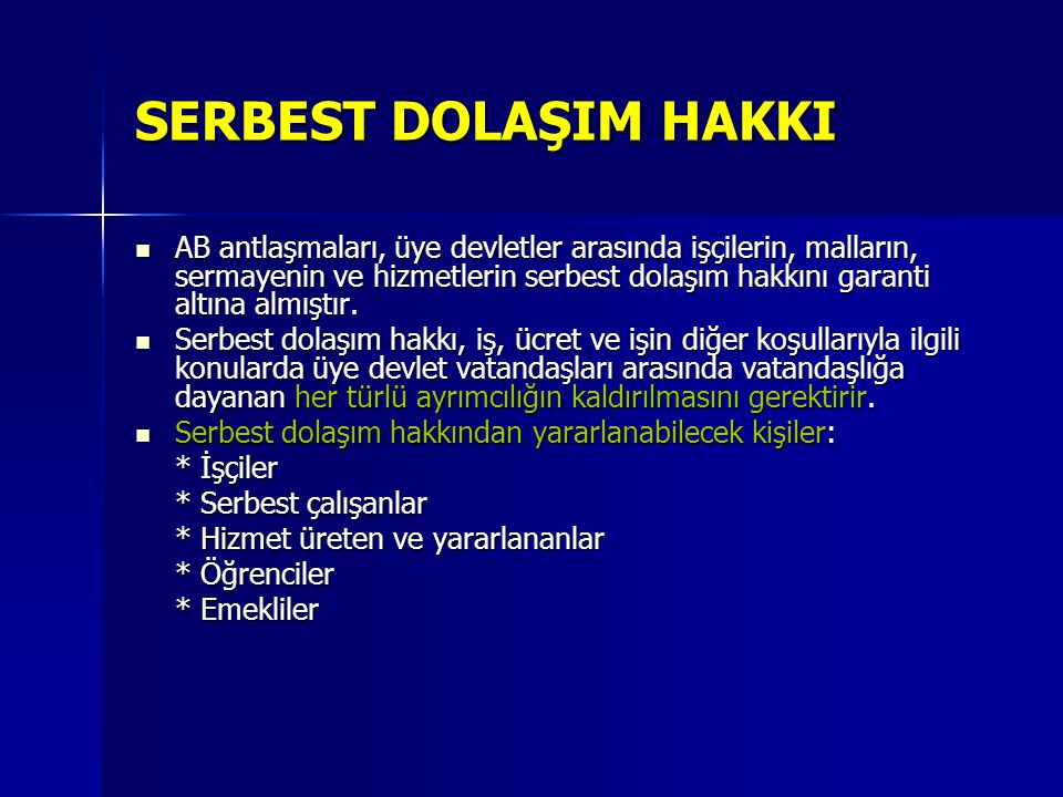 SERBEST DOLAŞIM HAKKI