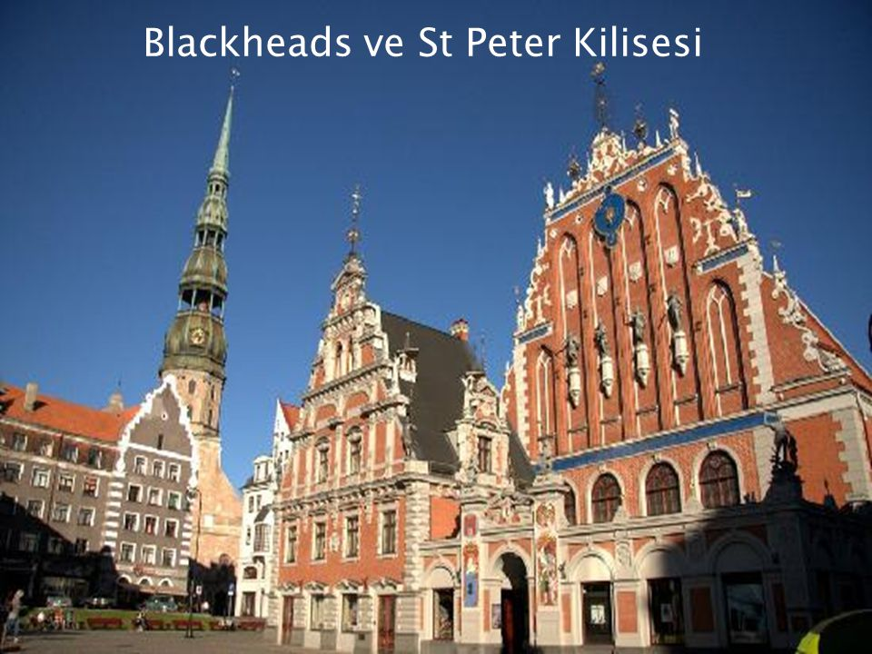 Blackheads ve St Peter Kilisesi
