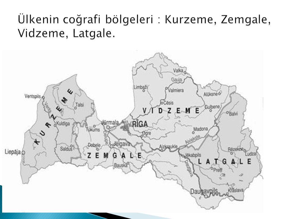 Ülkenin coğrafi bölgeleri : Kurzeme, Zemgale, Vidzeme, Latgale.