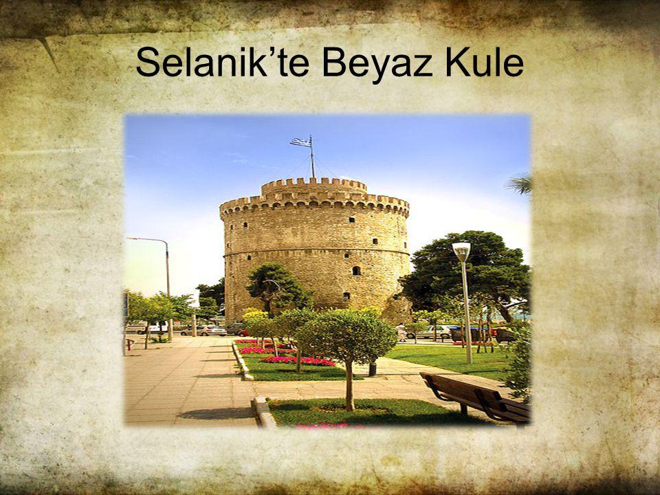 Selanik'te Beyaz Kule
