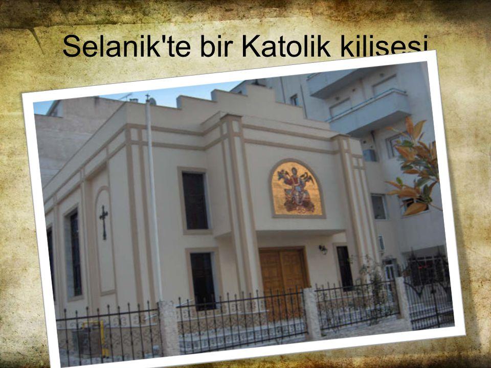 Selanik te bir Katolik kilisesi