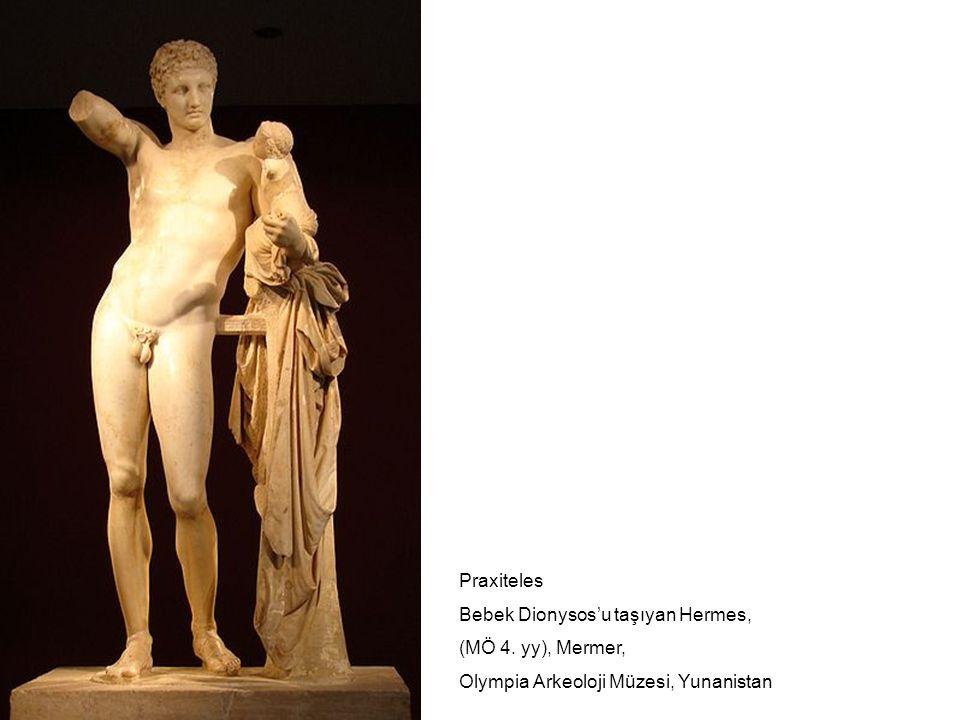 Praxiteles Bebek Dionysos'u taşıyan Hermes, (MÖ 4.