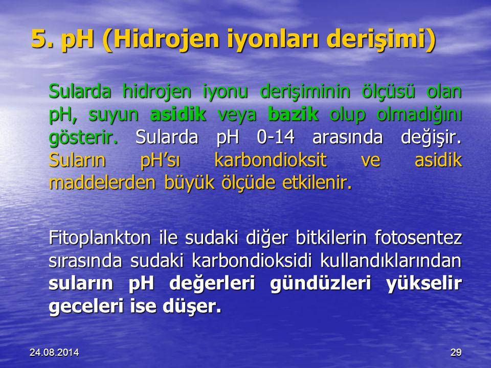 5. pH (Hidrojen iyonları derişimi)