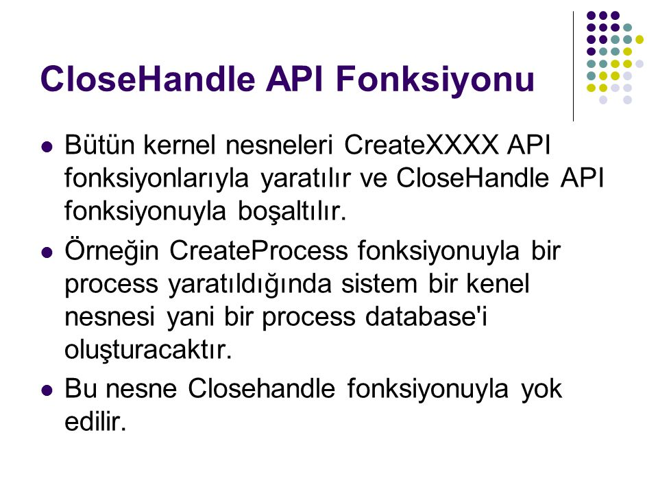 CloseHandle API Fonksiyonu