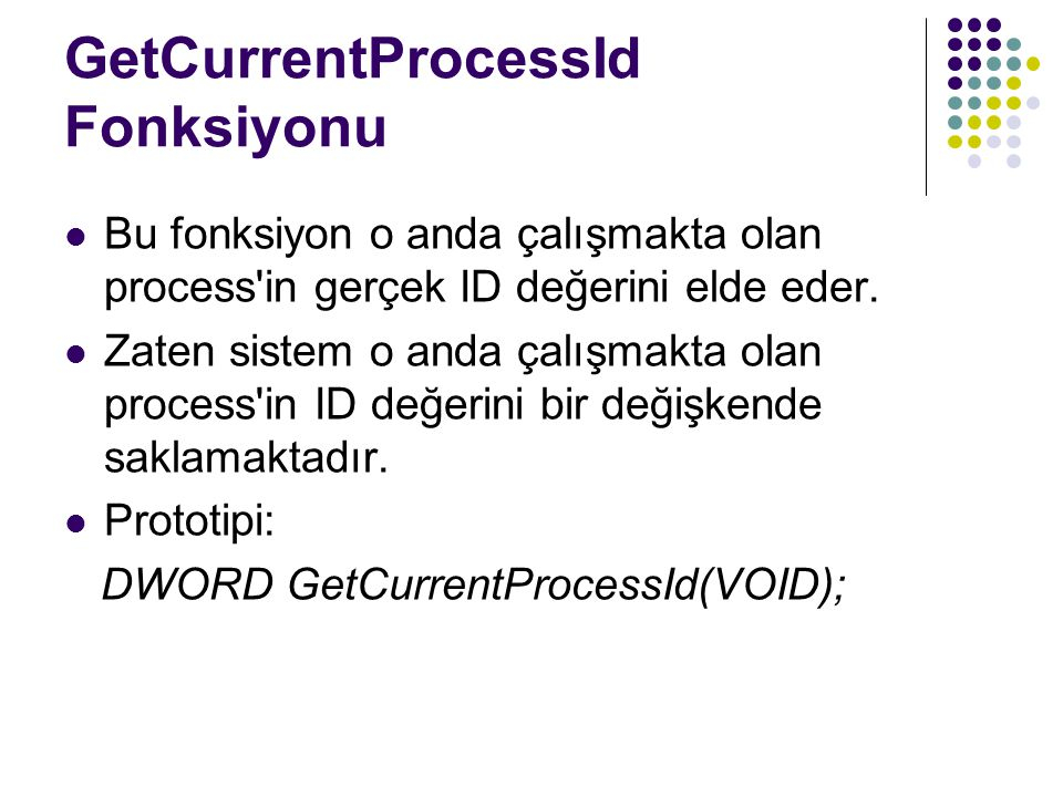 GetCurrentProcessId Fonksiyonu
