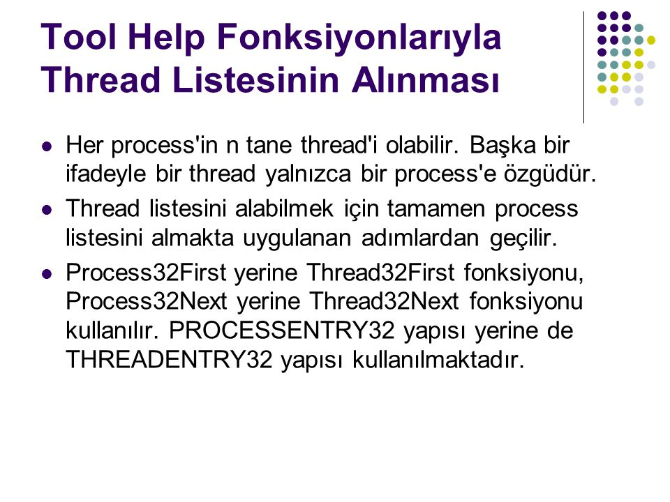 Tool Help Fonksiyonlarıyla Thread Listesinin Alınması