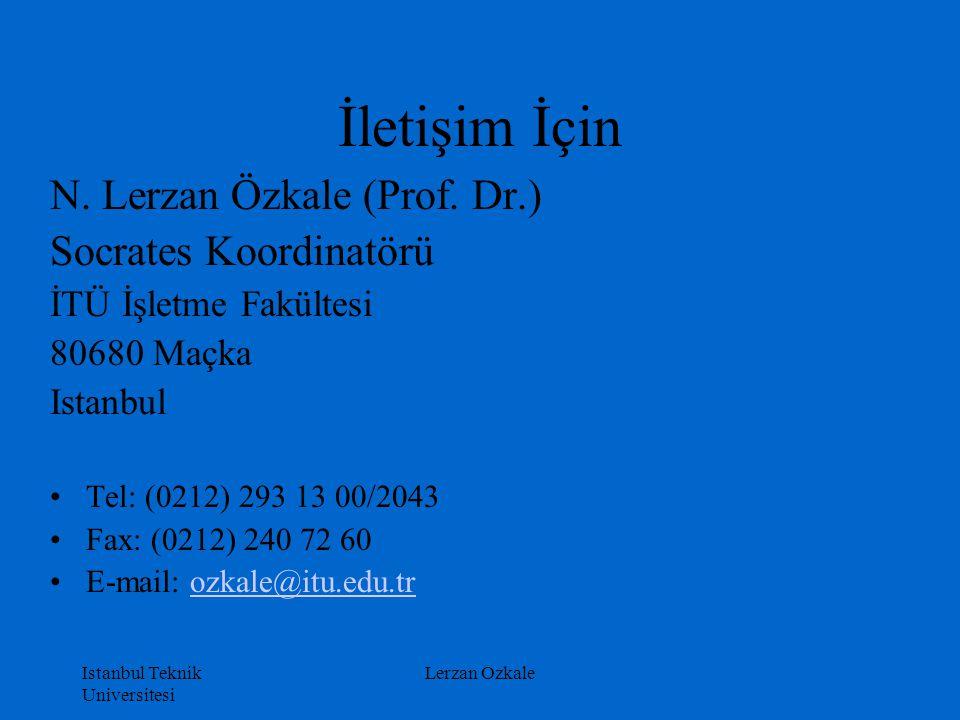 İletişim İçin N. Lerzan Özkale (Prof. Dr.) Socrates Koordinatörü