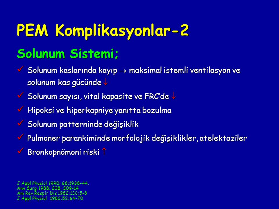PEM Komplikasyonlar-2 Solunum Sistemi;