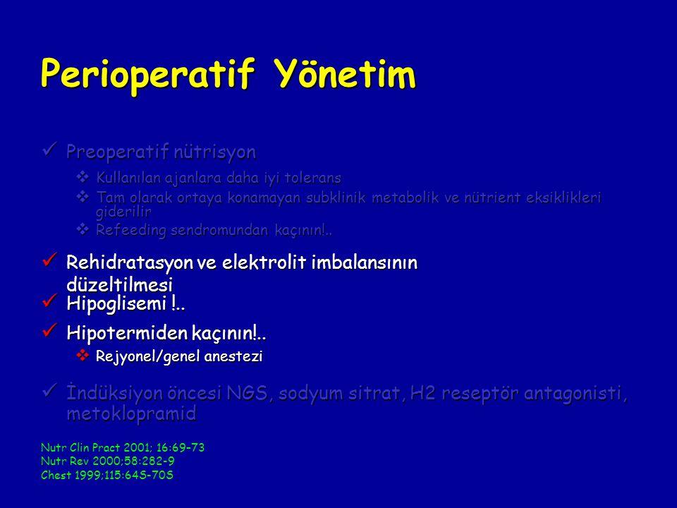 Perioperatif Yönetim Preoperatif nütrisyon