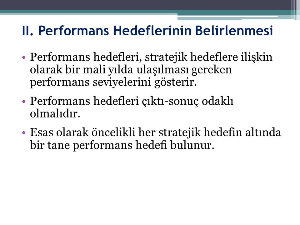 II. Performans Hedeflerinin Belirlenmesi