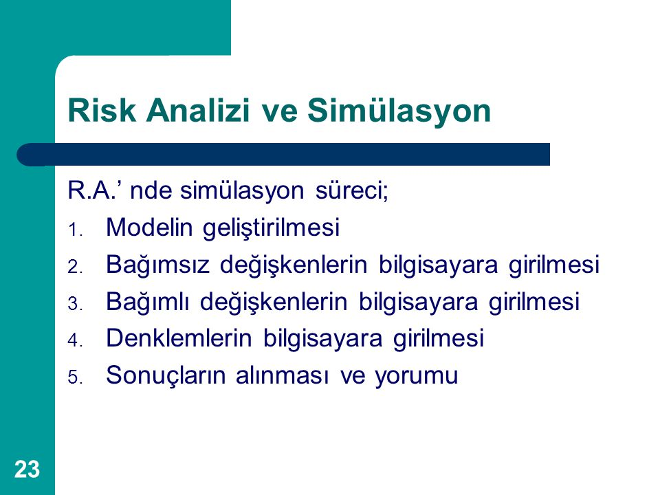 Risk Analizi ve Simülasyon