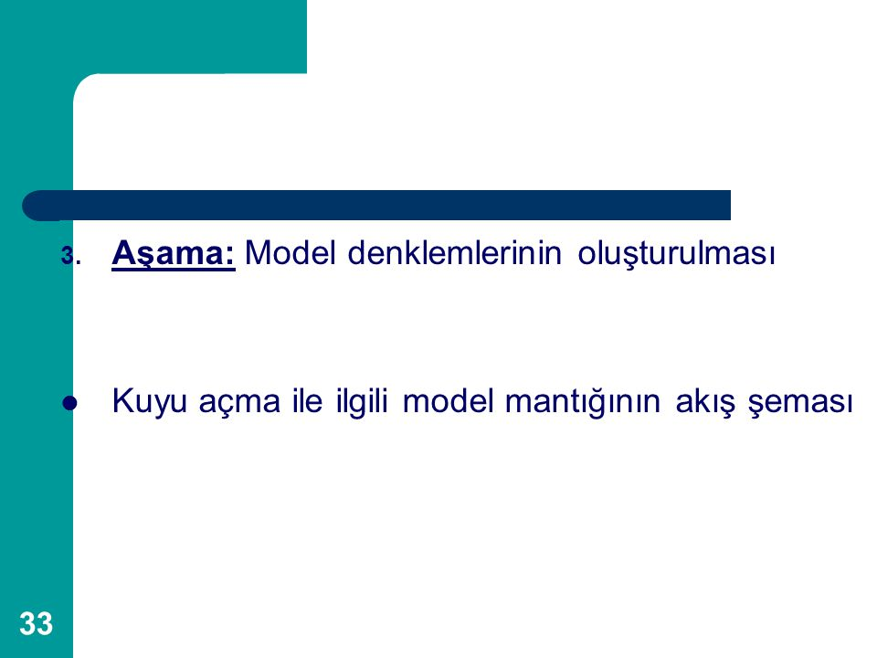 Aşama: Model denklemlerinin oluşturulması