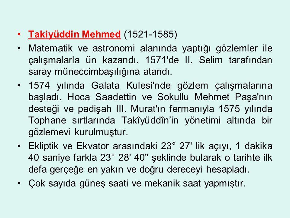 Takiyüddin Mehmed (1521-1585)