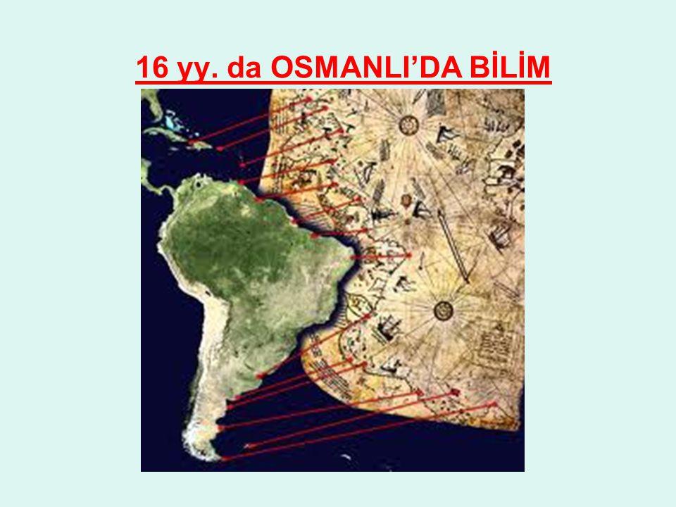 16 yy. da OSMANLI'DA BİLİM