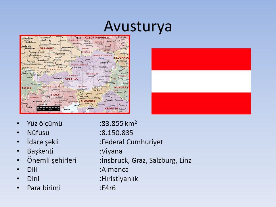 Avusturya Yüz ölçümü :83.855 km2 Nüfusu :8.150.835