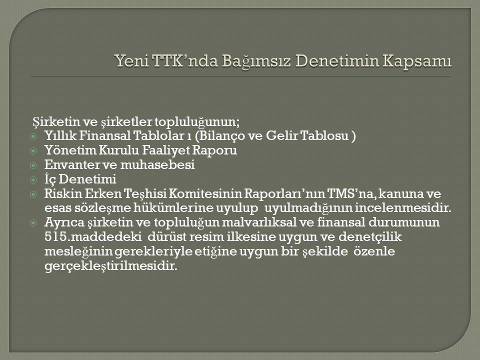 Yeni TTK'nda Bağımsız Denetimin Kapsamı