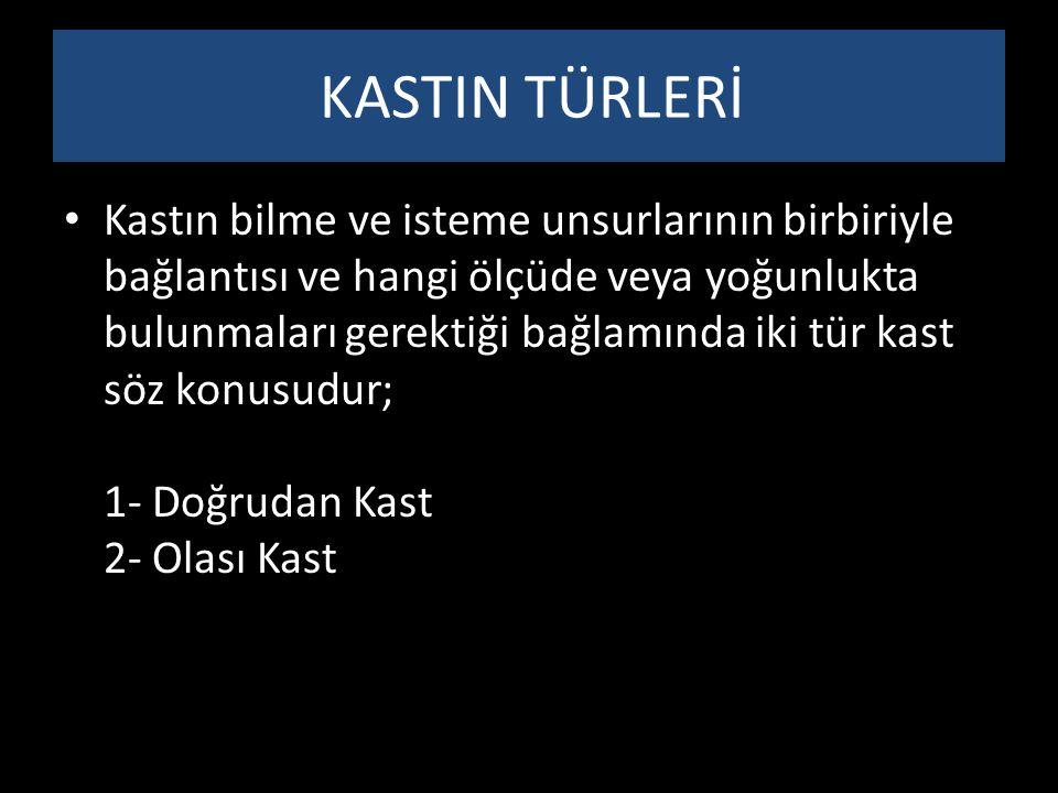 KASTIN TÜRLERİ