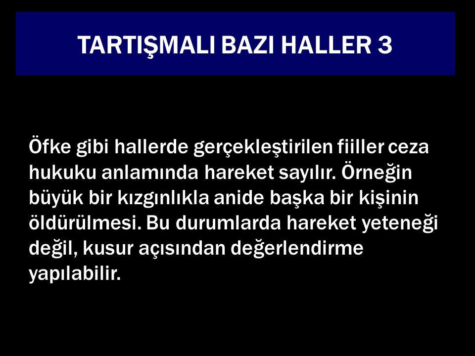 TARTIŞMALI BAZI HALLER 3