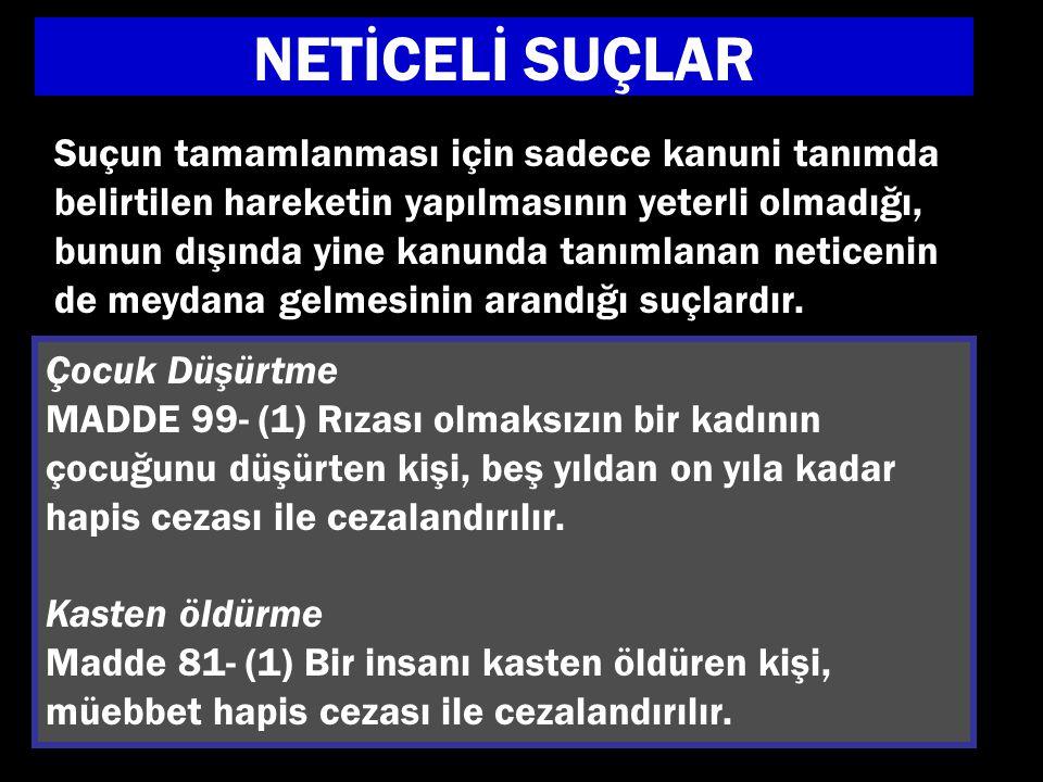 NETİCELİ SUÇLAR