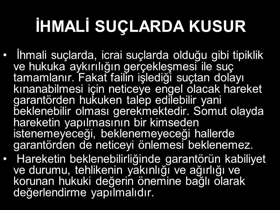 İHMALİ SUÇLARDA KUSUR