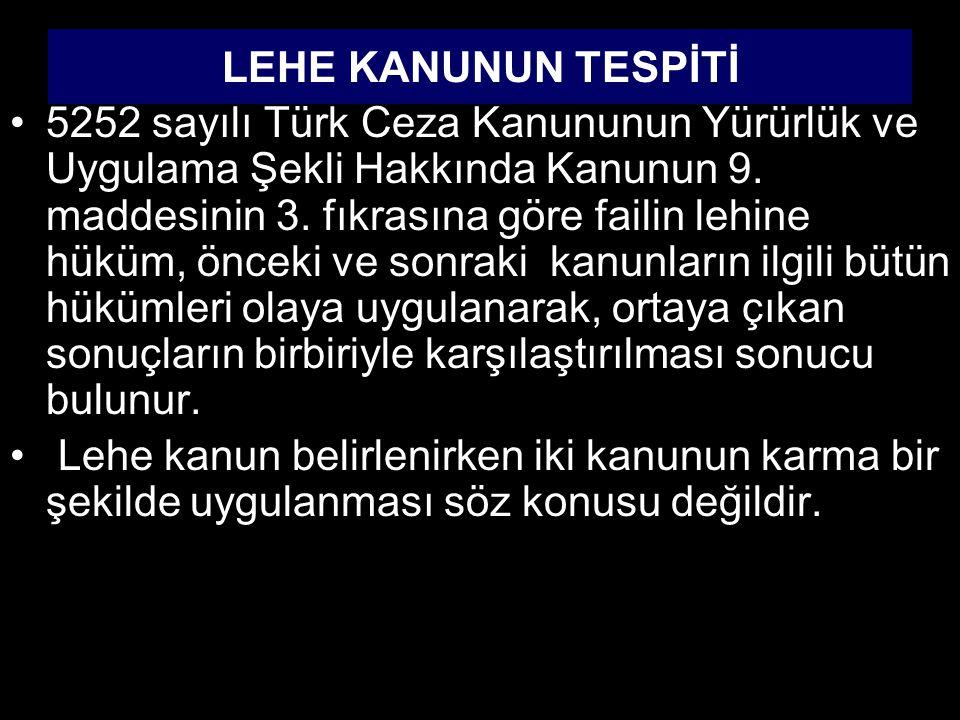LEHE KANUNUN TESPİTİ