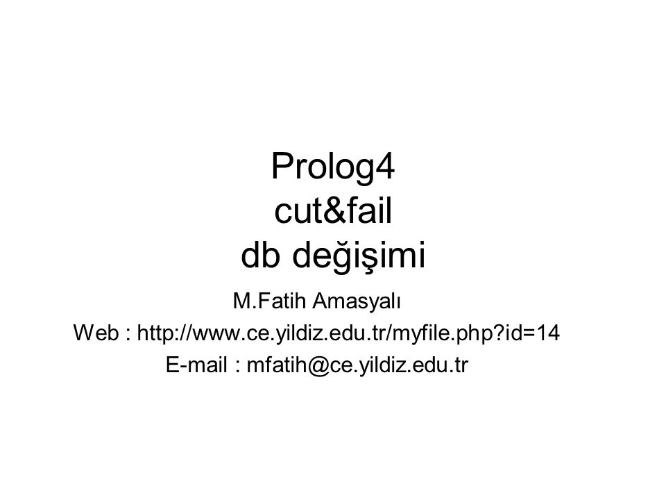 Prolog4 cut&fail db değişimi