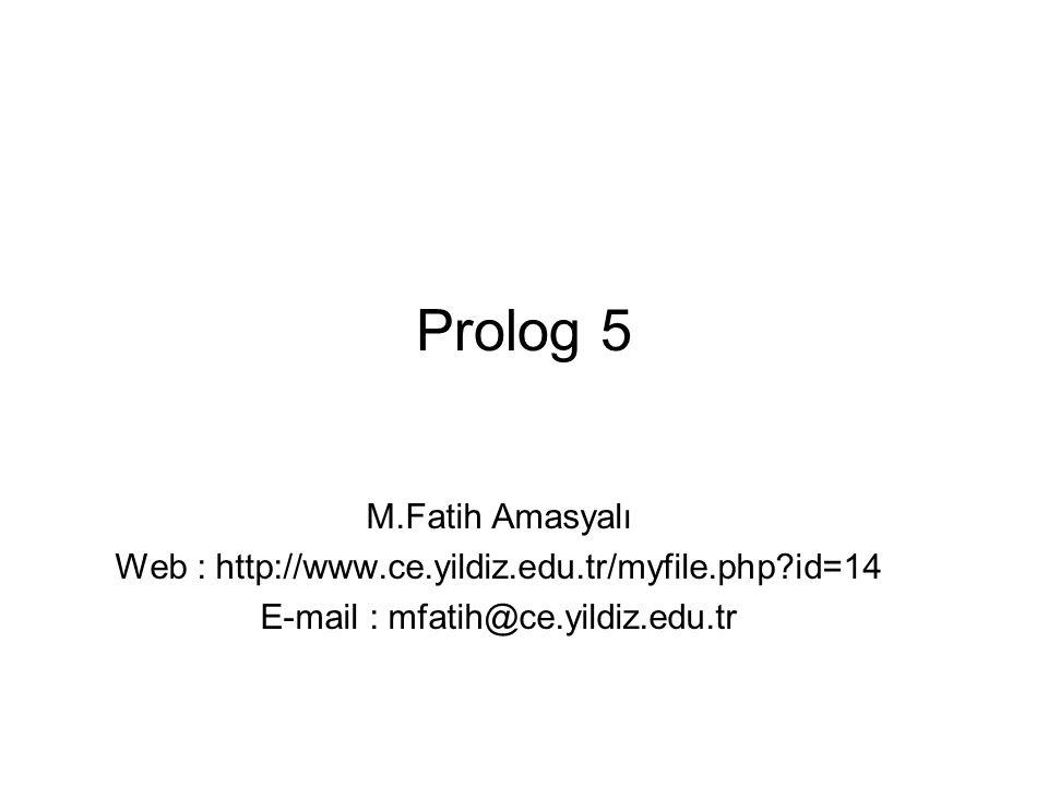 Prolog 5 M.Fatih Amasyalı