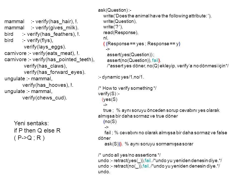 Yeni sentaks: if P then Q else R ( P->Q ; R )