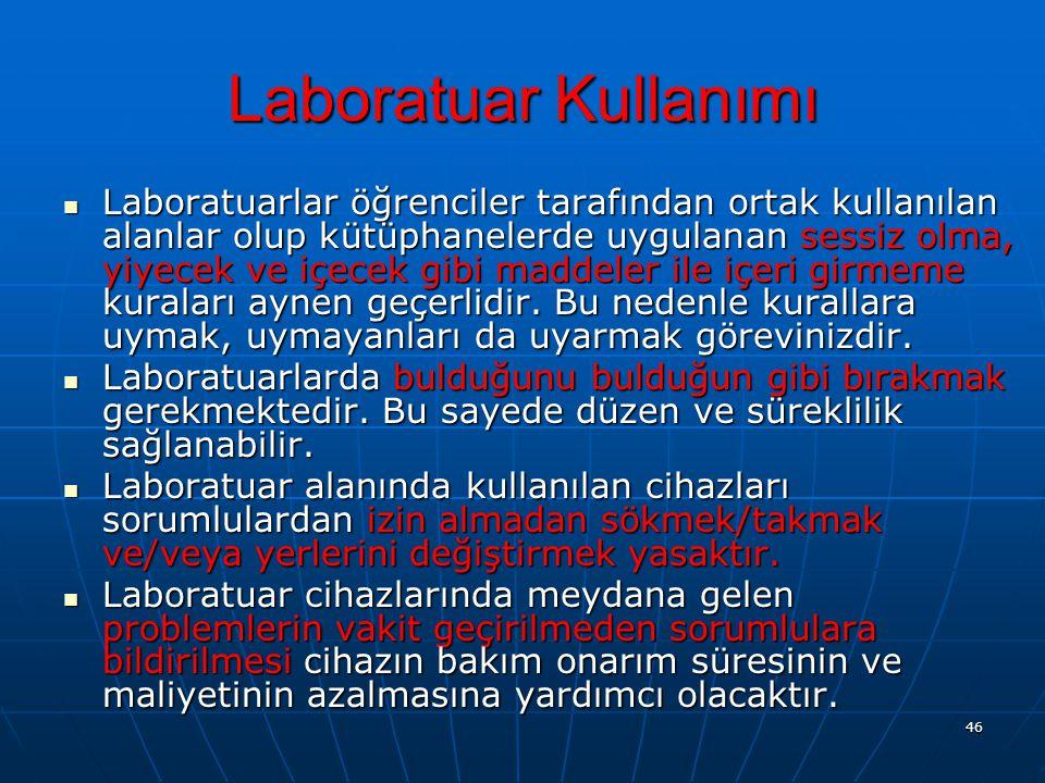 Laboratuar Kullanımı