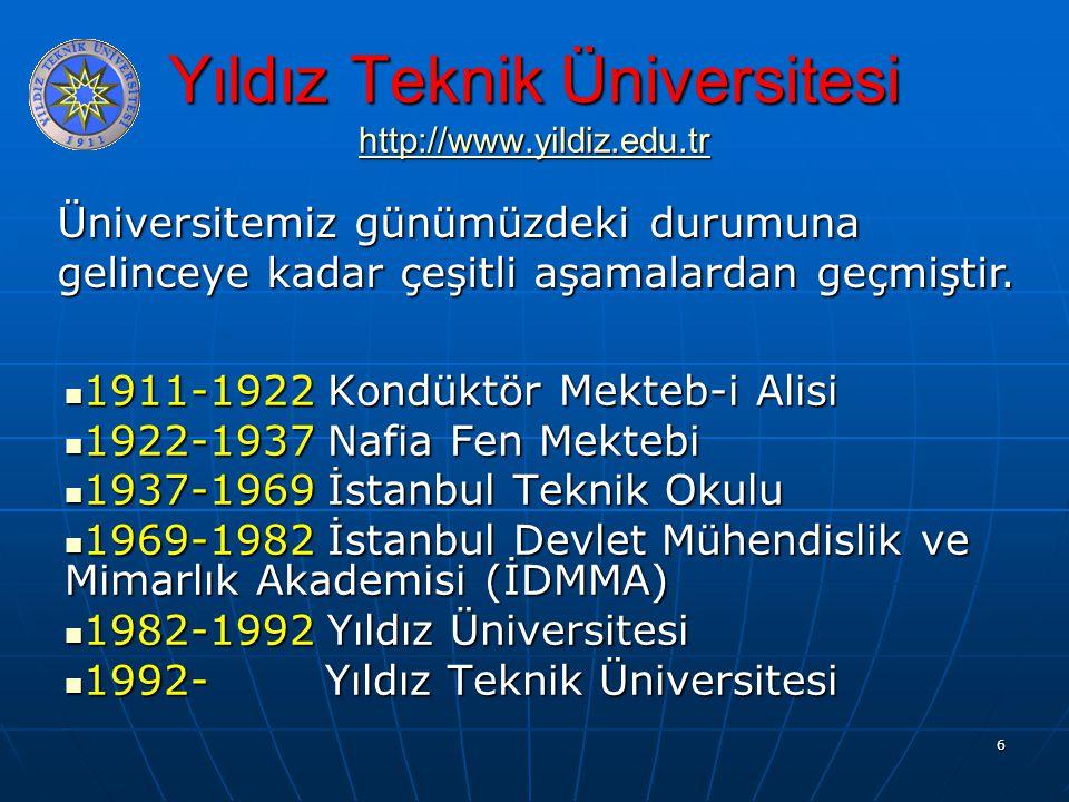 Yıldız Teknik Üniversitesi http://www.yildiz.edu.tr