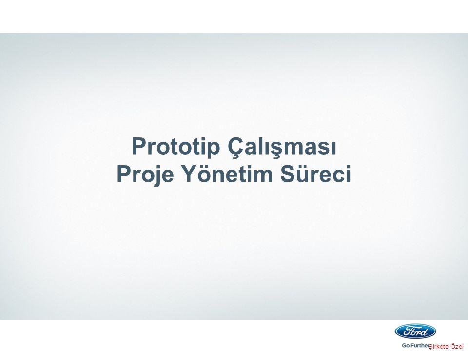 Prototip Çalışması Proje Yönetim Süreci