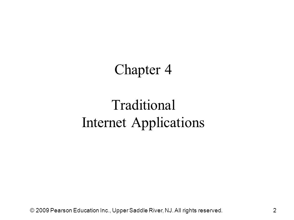 Chapter 4 Traditional Internet Applications