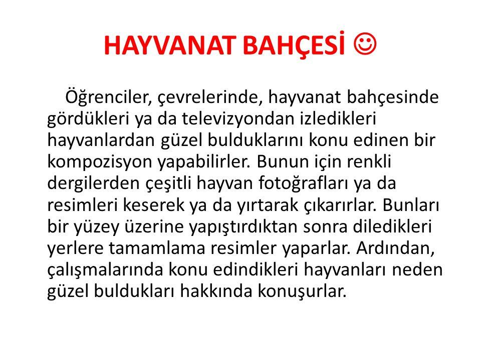 HAYVANAT BAHÇESİ 