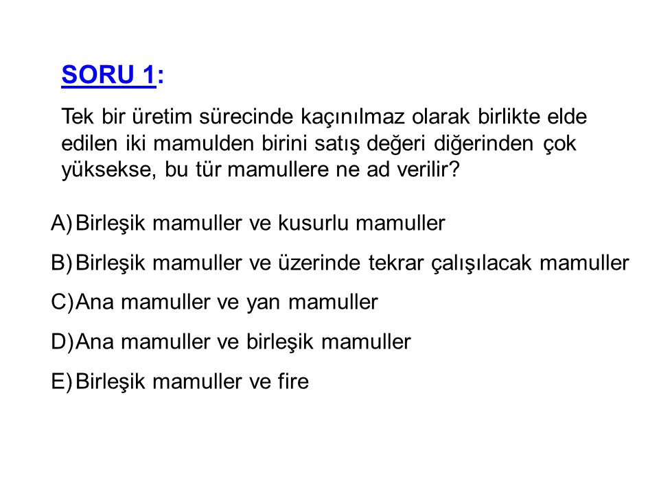 SORU 1: