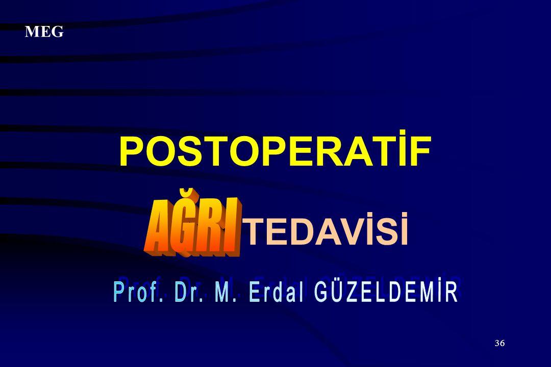 POSTOPERATİF TEDAVİSİ
