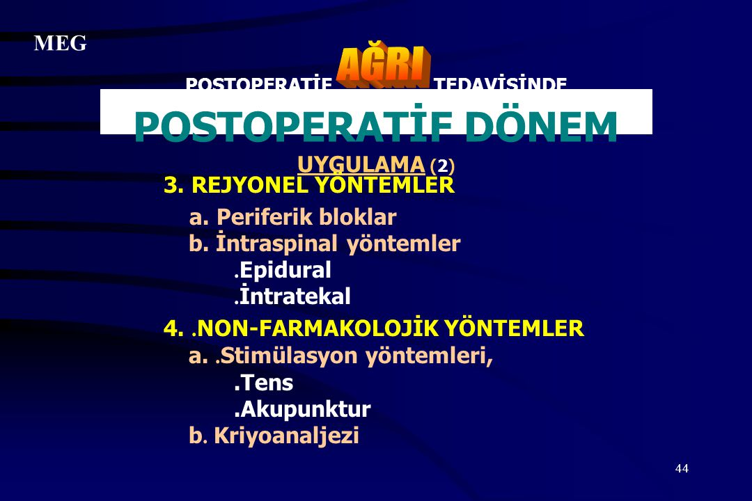 POSTOPERATİF TEDAVİSİNDE POSTOPERATİF DÖNEM UYGULAMA (2)