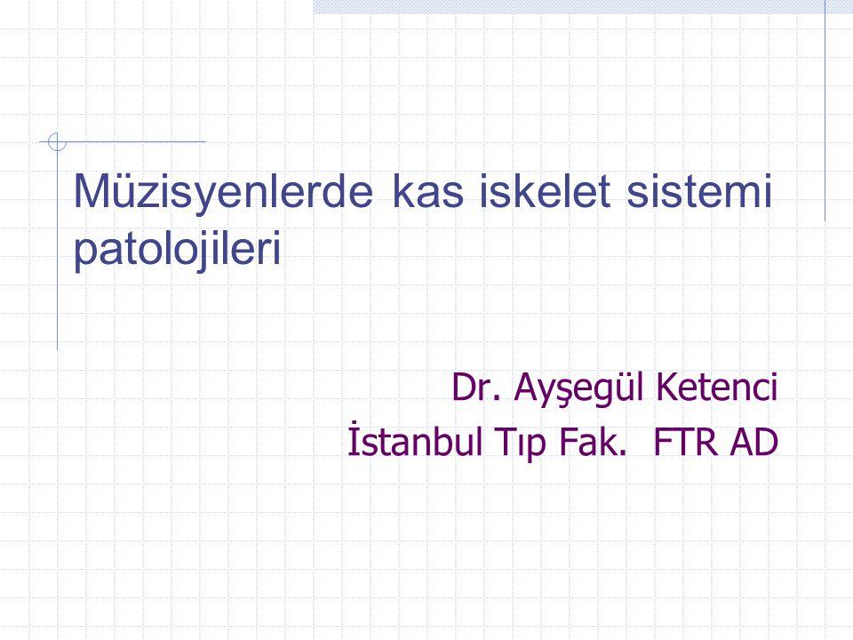 Dr. Ayşegül Ketenci İstanbul Tıp Fak. FTR AD