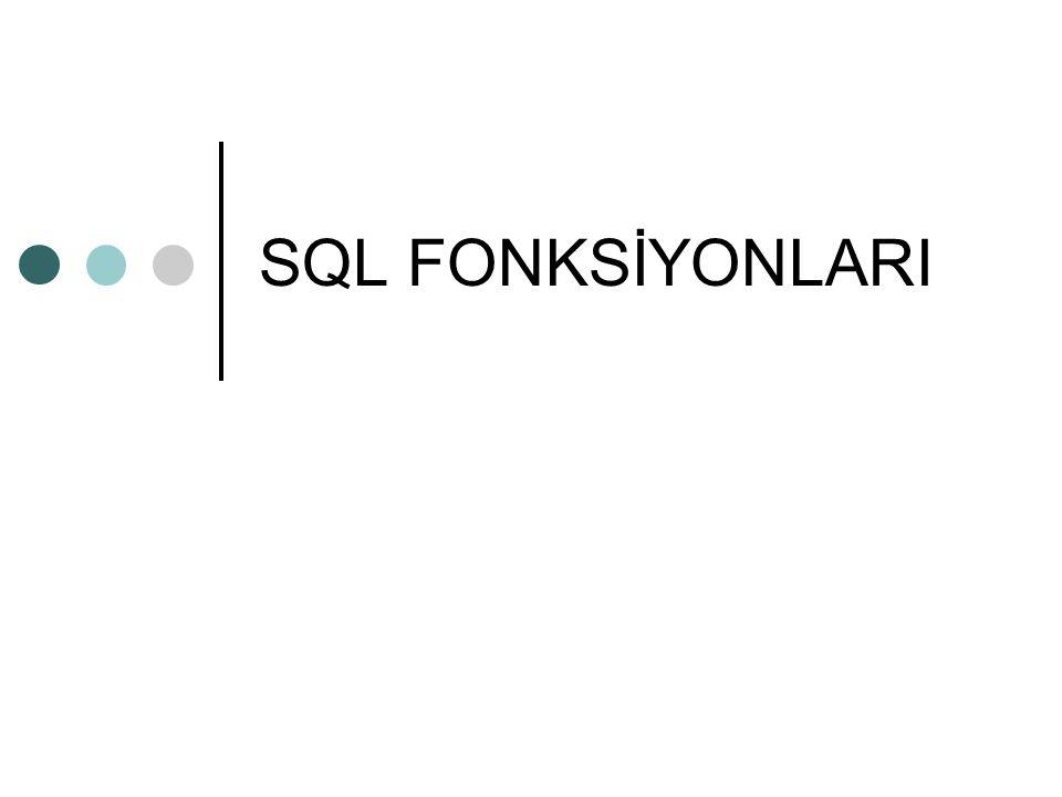 SQL FONKSİYONLARI