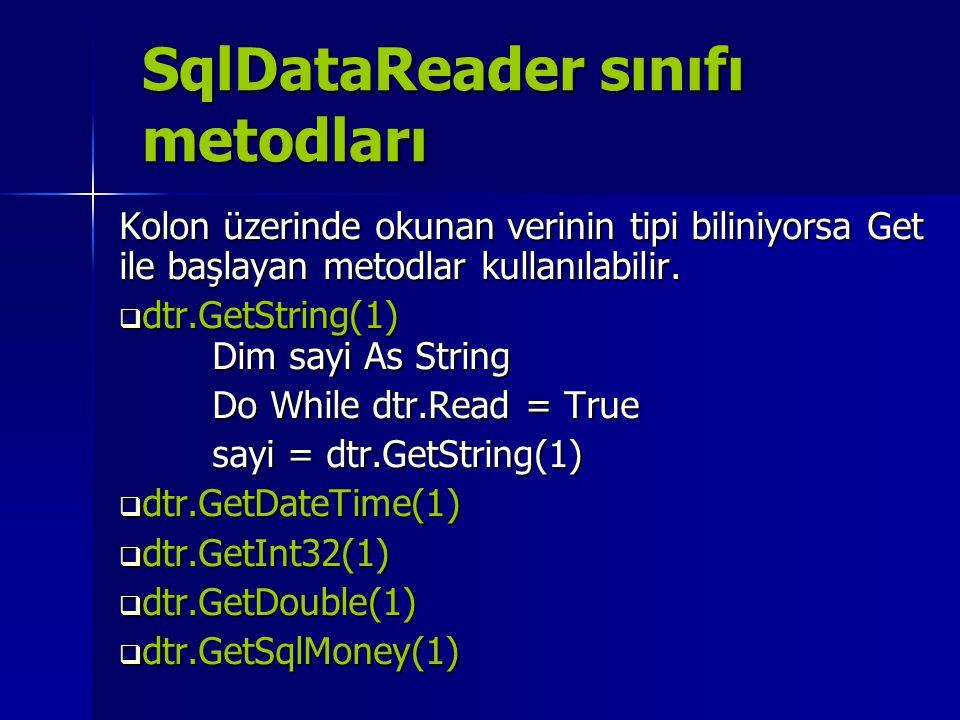 SqlDataReader sınıfı metodları