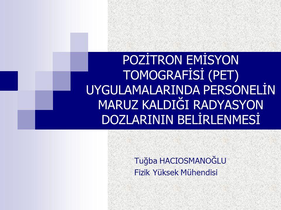 Tuğba HACIOSMANOĞLU Fizik Yüksek Mühendisi