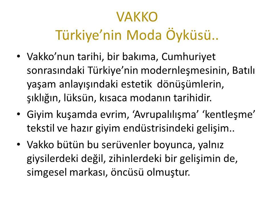 VAKKO Türkiye'nin Moda Öyküsü..
