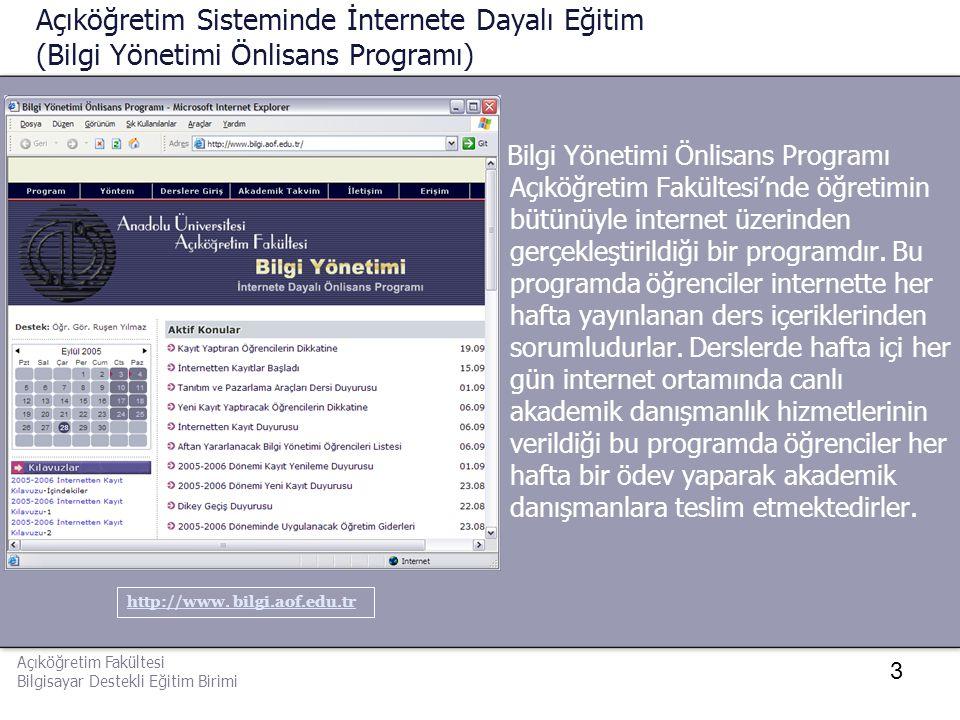 Açıköğretim Sisteminde İnternete Dayalı Eğitim (Bilgi Yönetimi Önlisans Programı)