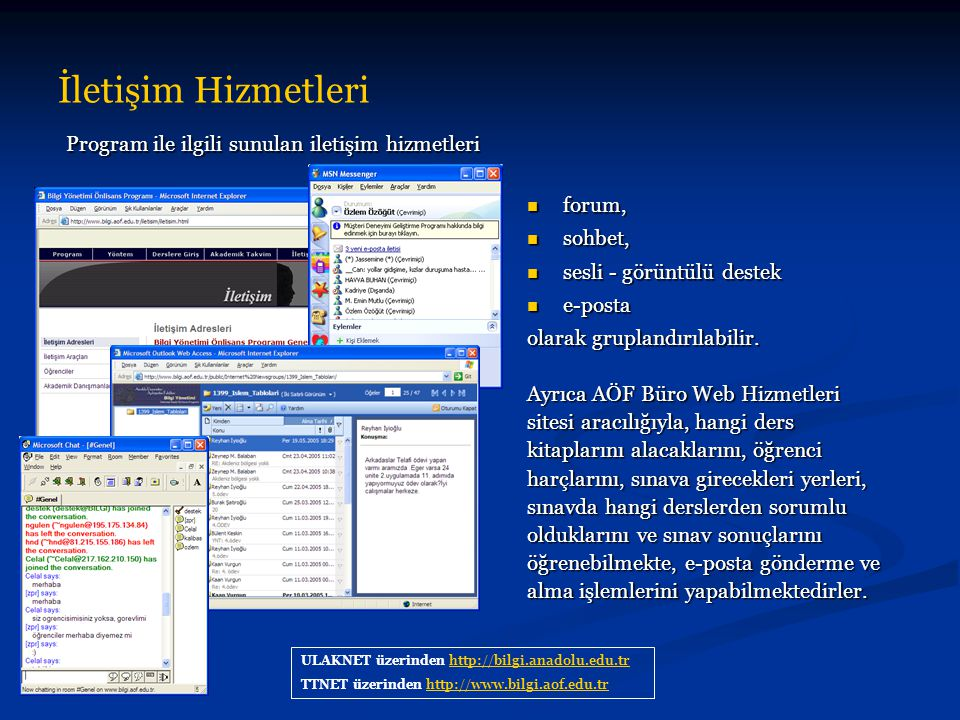 İletişim Hizmetleri Program ile ilgili sunulan iletişim hizmetleri